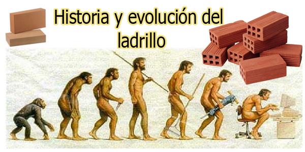 historia y evolución del ladrillo