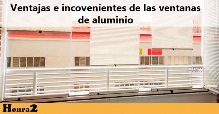 ventajas e inconvenientes de las ventanas de aluminio
